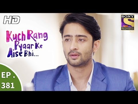 Download Kuch Rang Pyar Ke Aise Bhi - कुछ रंग प्यार के ऐसे भी - Ep 381 - 15th August, 2017 HD Mp4 3GP Video and MP3