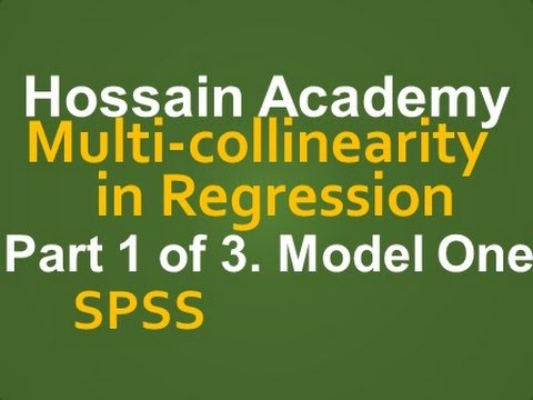 Multicollinearity in Regression. Model One. Part 1 of 3. SPSS