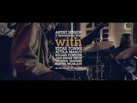 Jazztage Dresden Artist Sessions, || Dresden, 2015 || Estas Tonne, Attila Manju & Friends
