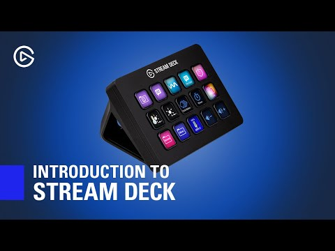 Introduction to Elgato Stream Deck