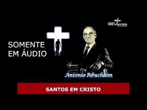 SANTOS EM CRISTO - Antonio Abuchaim