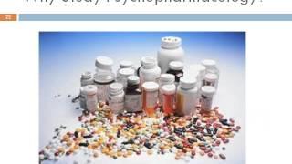 P2Lecture 1_Psychopharmacology_2013
