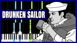 Drunken Sailor - Sea Shanty [Piano Tutorial]