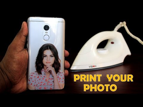 How to Print Your Favorite Photo on Phone Cover at Home Using Electric Iron - DIY Phone Cover Print