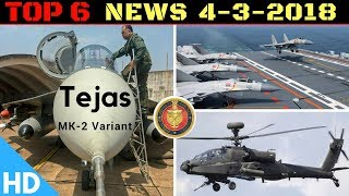 indian defence updates   govt to heavily upgrade tejas mk2  2nd aewampc delivery india vietnam defence