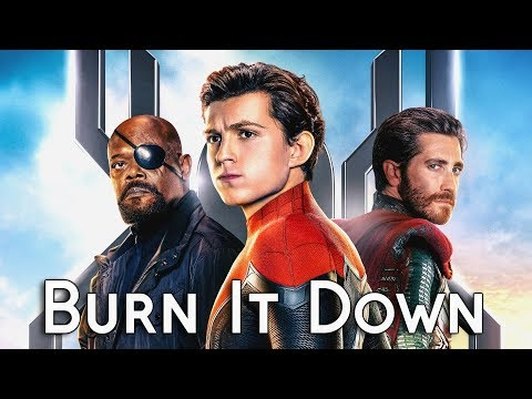 Spider-Man : Far From Home    Burn It Down