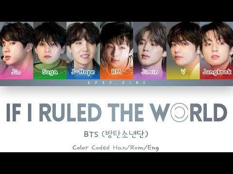 Download BTS (방탄소년단) - If I Ruled the World (Color Coded Lyrics/Eng/Rom/Han) HD Mp4 3GP Video and MP3