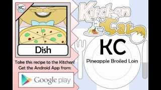 KC Pineapple Broiled Loin YouTube video