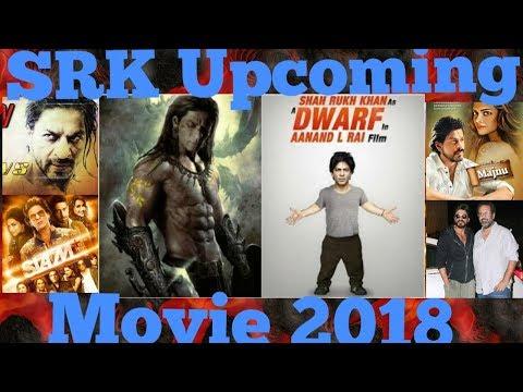 New Shahrukh Khan (Srk) Upcoming Movies List 2018,-2019)   Movie ...