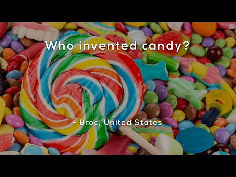 Who invented candy?