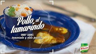 Pollo al Tamarindo Knorr® Sabores Tamarindo y Chile Pasilla