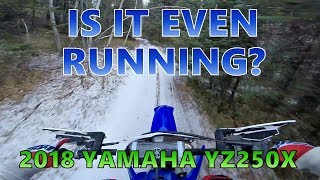3. 2018 Yamaha YZ250X is so Quiet!