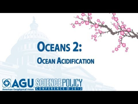 ocean acidification - American Geophysical Union presents: Science Policy Conference Ronald Reagan Building and International Trade Center Washington, D.C. Wednesday, 2 May 2012 1...