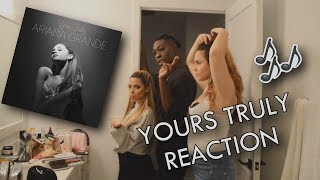 ARIANA GRANDE - YOURS TRULY REACTION W/ GABI DEMARTINO