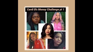 Female Rappers do Cardi B's Money Challenge part 1
