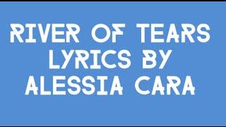 "Video ""River of Tears"" by Alessia Cara Lyrics MP3, 3GP, MP4, WEBM, AVI, FLV Juni 2018"