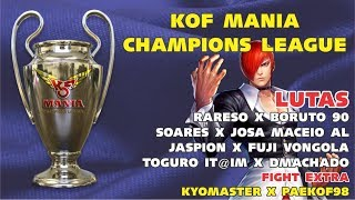 KOF MANIA CHAMPIONS LEAGUE - SÉRIE A/B - FASE 9 - #1