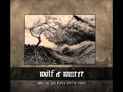 Wolf & Winter - When the Cold Earth Rests in Silence online metal music video by WOLF & WINTER