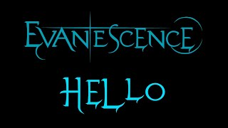 Lyrics with pictures to the song Hello by the American rock band, Evanescence.***I DO NOT OWN ANYTHING***