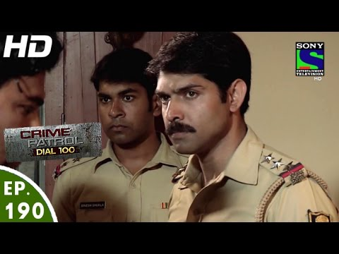 Crime Patrol Dial 100 – क्राइम पेट्रोल – Gun Runner-2 – Episode 190 – 6th July, 2016