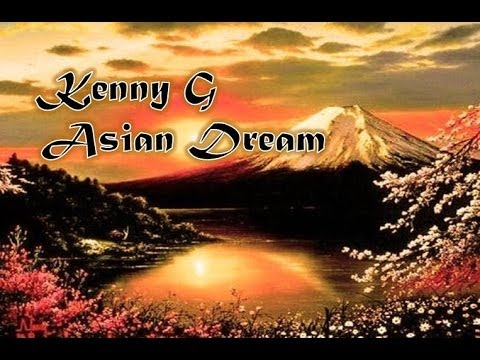 Kenny G Asian Dream