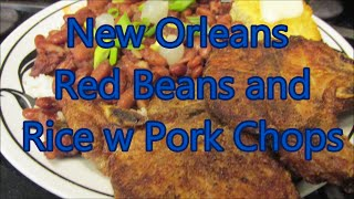 Red Beans and rice with smoked pork chops n cornbread by Louisiana Cajun Recipes