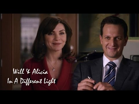 The Good Wife || Alicia & Will || In A Different Light