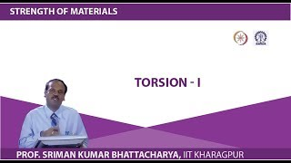 Lecture - 18 Torsion - I
