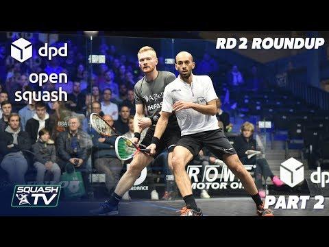 Squash: DPD Open 2019 - Men's Rd 2 Roundup [P2]