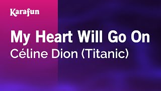 Karaoke My Heart Will Go On - Céline Dion *