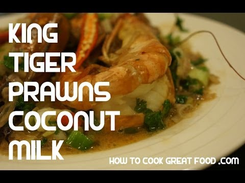 King Tiger Prawn Shrimp Recipe – Asian cooking Coconut milk