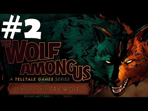 The Wolf Among Us Episode 5  Walkthrough Part 2 Cry Wolf Finale Gameplay Let's Play Playthrough