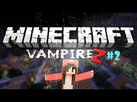 [Minecraft] - VampireZ #2