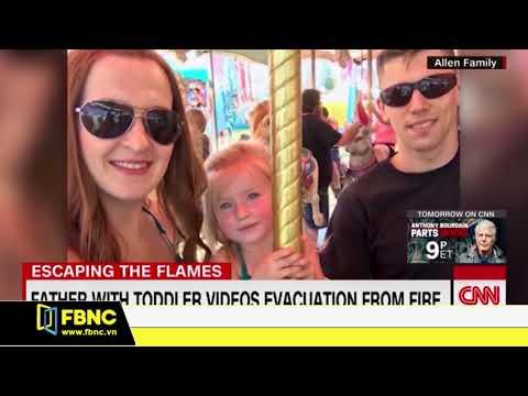 Cha đưa con gái 3 tuổi vượt qua biển lửa ở Mỹ
