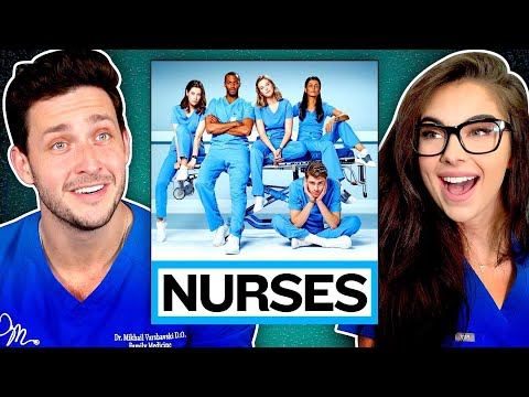 "Real Doctor & Nurse React to ""Nurses"" 