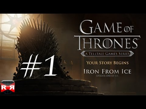 Game of Thrones - Episode 1: Iron From Ice - iOS / Android - Walkthrough Gameplay Part 1