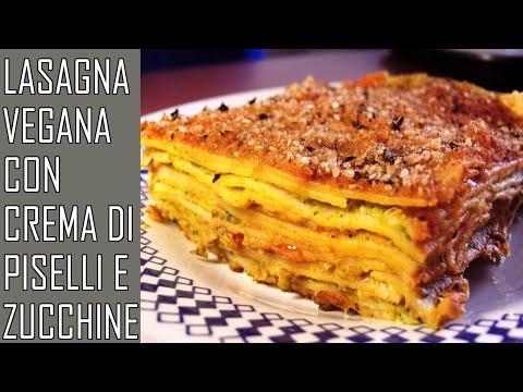 lasagne vegan con crema di zucchine e piselli - ricetta