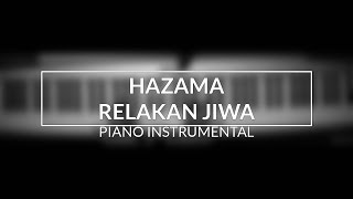 Video Hazama - Relakan Jiwa (Piano Instrumental Cover) MP3, 3GP, MP4, WEBM, AVI, FLV Februari 2019