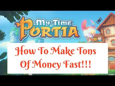 (Outdated) The Best Ways To Make Money: Part 1 - My Time At Portia