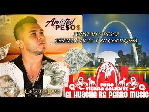 Amistad y Pesos Gerardo Díaz y su Gerarquia Amistad y Pesos