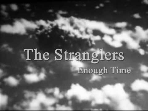 Tekst piosenki The Stranglers - Enough Time po polsku