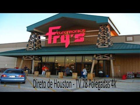 Direto de Houston - Frys - TV 78 polegadas 4k