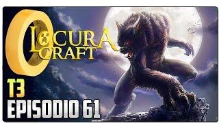 LOCURACRAFT 3 - EP 61 | Manu el licántropo - Witchery - Transformación en hombre lobo | MINECRAFT