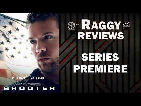 Shooter Season 1 Episode 1 Review - SERIES PREMIERE