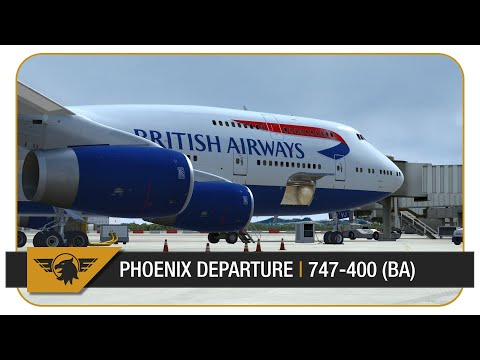[P3D V4 60FPS] PMDG 747 | Phoenix (KPHX) - Heathrow (EGLL) | BA288 | Part 1