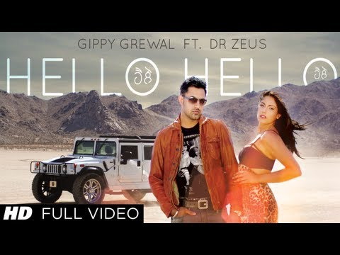 Hello Hello - Gippy Grewal and Dr. Zeus