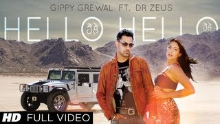Hello Hello - Gippy Grewal ft. Dr. Zeus