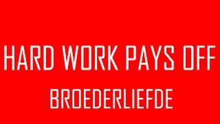 Broederliefde - Hard Work Pays Off ft. SBMG & Nev-Ielgg (Lyrics)