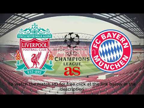 Liverpool Vs Bayern Munich Live For Free