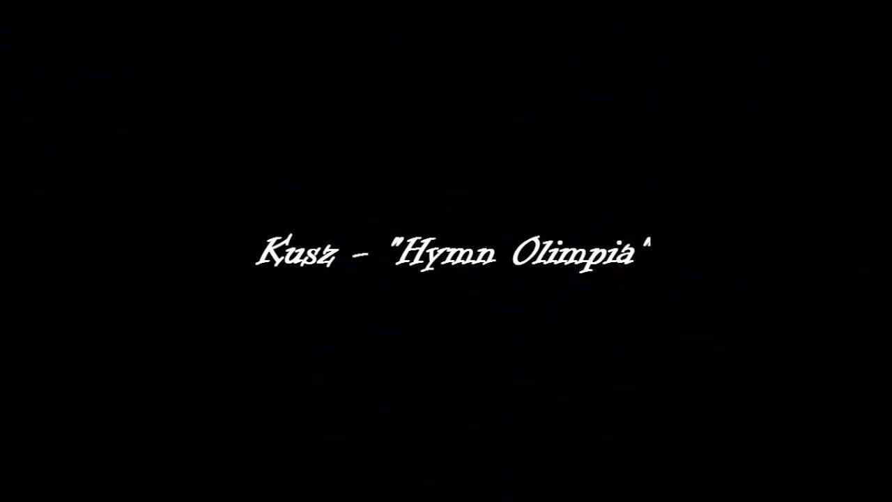 Konrad KUSZ Kurz - Hymn Olimpia